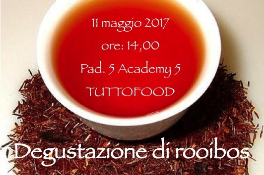 Degustazione di rooibos a TUTTOFOOD 2017
